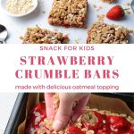 a 2 photo collage with a text graphic in the center that says strawberry crumble bars