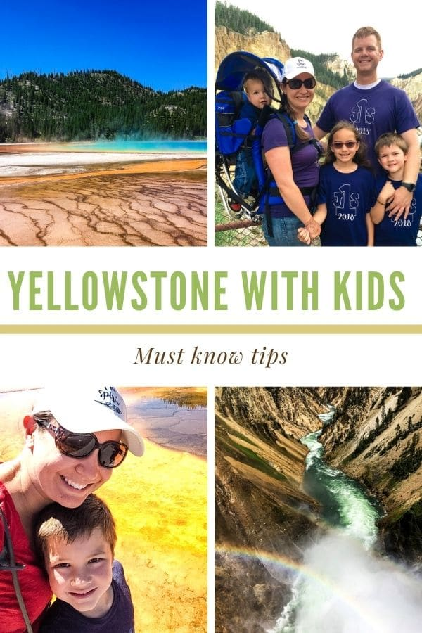 a photo collage with a text graphic in the center that says Yellowstone with kids must know tips