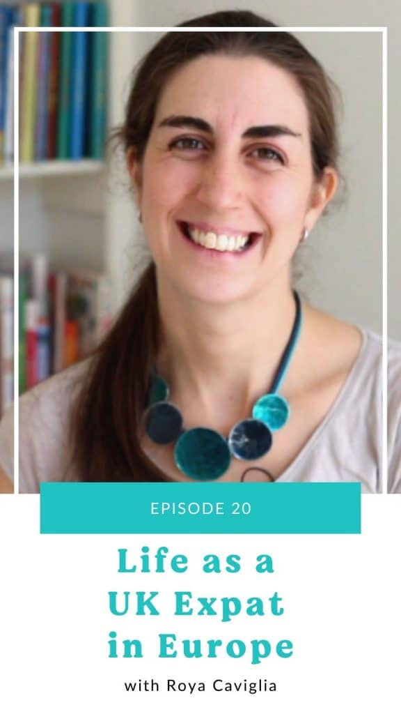 a text and photo collage with a picture of a woman with brown hair and a bold bubble turquoise necklace smiling at the camera and text that says episode 25 life as a UK expat in Europe