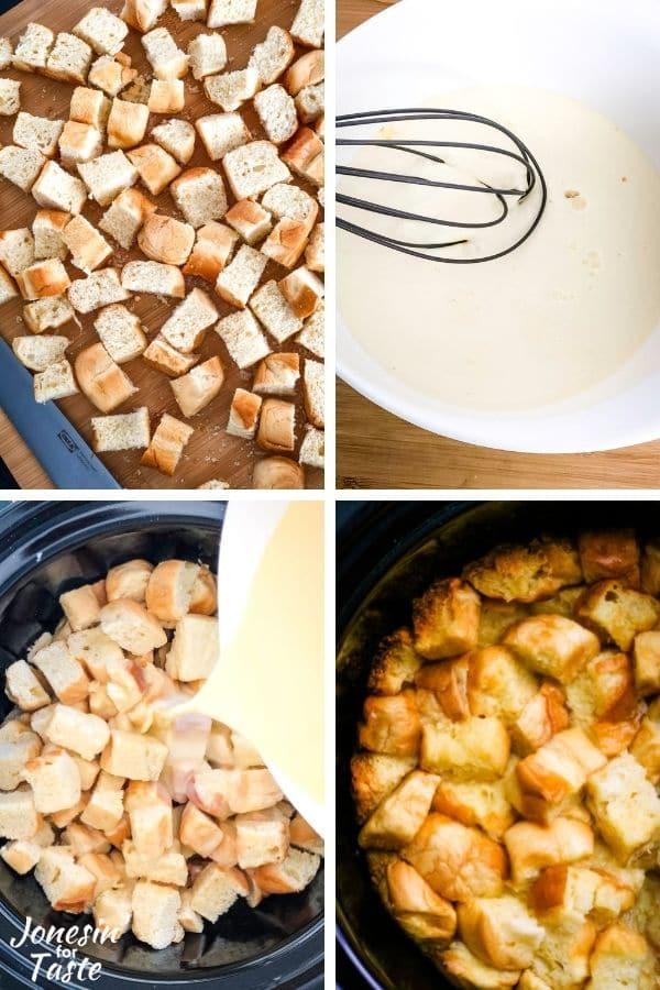 4 photo collage. Top left: dried bread cubes on a cutting board, top right, a mixing bowl with the egg custard and a whisk, bottom left: pouring the custard over the bread cubes in the slow cooker, bottom right: the finished bread pudding