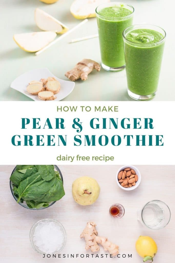 2 photo collage with text in the middle. Top photo is of two glasses of green smoothie, bottom photo is of ingredients on a light background, text says how to make pear and ginger green smoothie, dairy free recipe