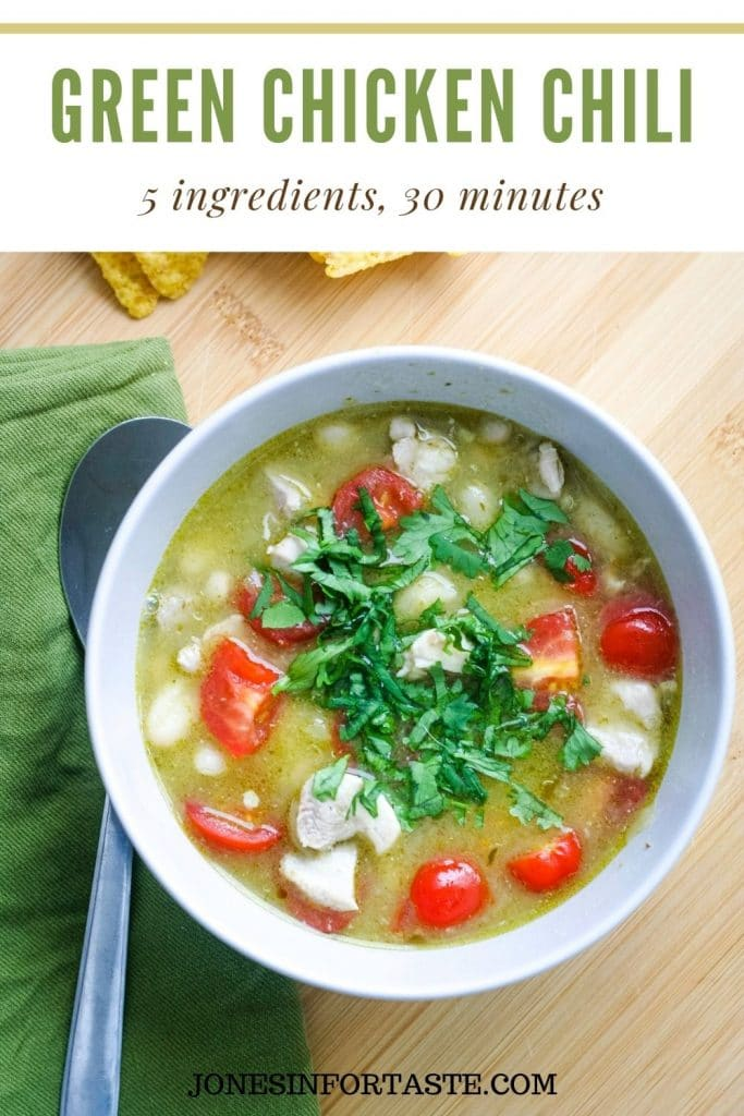 a text and photo collage. Text at the top says green chicken chili 5 ingredients, 30 minutes. The photo underneath is of a bowl of the chili next to a green napkin and a spoon