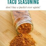 spices spilled out of a jar that is tipped over on its side on a cutting board text above the photo says homemade taco seasoning don't buy a packet ever again
